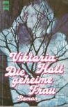 Die geheime Frau. (6281 982). - Victoria Holt