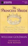 The Princess Bride - William Goldman, Rob Reiner