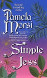 Simple Jess (Marrying Stone, #2) - Pamela Morsi