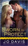 Sworn to Protect - Jo Davis