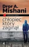Chłopiec, który zaginął - Dror Mishani