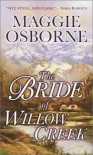 The Bride of Willow Creek - Maggie Osborne