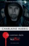 Alle sammen døde  - Charlaine Harris
