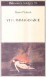 Vite immaginarie - Marcel Schwob