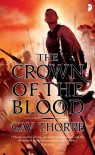 The Crown of the Blood  - Gav Thorpe