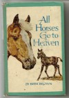 All Horses Go To Heaven - Beth   Brown
