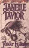 Tender Ecstasy - Janelle Taylor