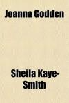 Joanna Godden (A Virago modern classic) - Sheila Kaye-Smith