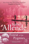 Forest of the Pygmies (P.S.) - Isabel Allende