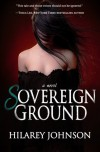Sovereign Ground (Breaking Bonds) (Volume 1) - Hilarey Johnson