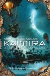 Kaimira: The Sky Village - Monk Ashland;Nigel Ashland