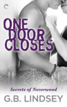 One Door Closes - G.B. Lindsey