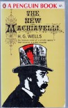 The New Machiavelli - H G Wells