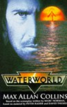 WATERWORLD - MAX ALLEN COLLINS