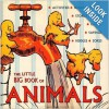 The Little Big Book Of Animals - Tabori