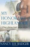 My Honorable Highlander: Highland Games Through Time: 1 - Nancy Lee Badger