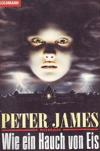 Wie ein Hauch von Eis. Roman. - Peter James