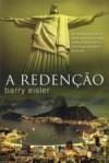 A Redenção  - Barry Eisler, Luís Coimbra