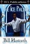 The Ice Palace - Bill Haworth