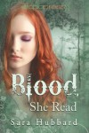 Blood, She Read - Sara Hubbard
