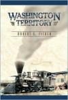 Washington Territory - Robert E. Ficken