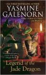 Legend of the Jade Dragon (Chintz 'n China Mysteries Series #2) - Yasmine Galenorn