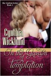 In the Garden of Temptation (Garden, #1) - Cynthia Wicklund