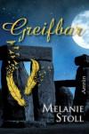Greifbar (German Edition) - Melanie Stoll