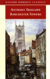 Barchester Towers (Chronicles of Barsetshire, #2) - Anthony Trollope