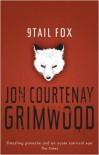 9 Tail Fox - Jon Courtenay Grimwood