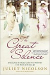 The Great Silence: Britain from the Shadow of the First World War to the Dawn of the Jazz Age - Juliet Nicolson