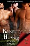 Bonded Hearts  - Tamsin Baker