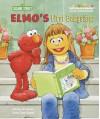 Elmo's First Babysitter - Sarah Albee