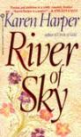 River of Sky - Karen Harper