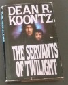 Servants of Twilight - Dean R. Koontz