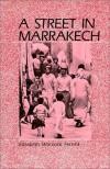 A Street in Marrakech - Elizabeth Warnock Fernea
