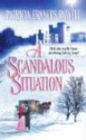 A Scandalous Situation - Patricia Frances Rowell