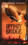 Affinity Bridge - George Mann