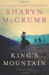 King's Mountain: A Ballad Novel - Sharyn McCrumb