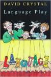Language Play - David Crystal, Edward McLachlan