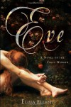 Eve: A Novel of the First Woman By Elissa Elliott - Caleb Melby (Author)