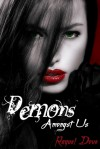 Demons Amongst Us - Raquel Dove