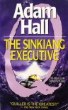 The Sinkiang Executive - Adam Hall