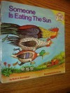 Someone Is Eating the Sun (Random House Pictureback) - Ruth A. Sonneborn