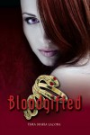 Bloodgifted: Book 1 of the Dantonville Legacy - Tima Maria Lacoba