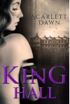 King Hall - Scarlett Dawn