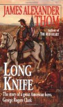 Long Knife - James Alexander Thom