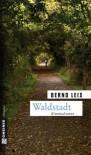 Waldstadt - Bernd Leix