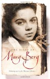 The Diary of Mary Berg: Growing up in the Warsaw Ghetto - Mary Berg, Norbert Guterman, Susan Lee Pentlin, S.L. Shneiderman, Sylvia Glass