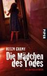 Die Mädchen des Todes: Kriminalroman - Helen Grant